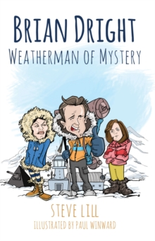 Brian Dright: Weatherman of Mystery, Paperback Book