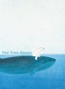 The Tree House, Hardback Book