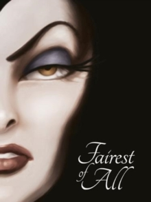 SNOW WHITE: Fairest of All, Paperback / softback Book