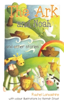 The Ark and Noah : and other stories, Paperback Book