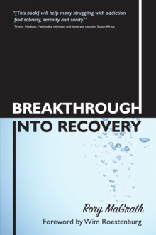 Breakthrough into Recovery, Paperback Book