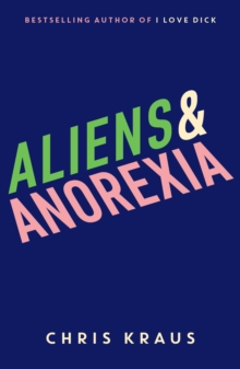 Aliens & Anorexia, Paperback Book