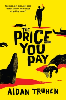 The Price You Pay, Paperback Book