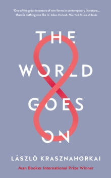 The World Goes On, Hardback Book