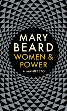 Women & Power : A Manifesto, Hardback Book