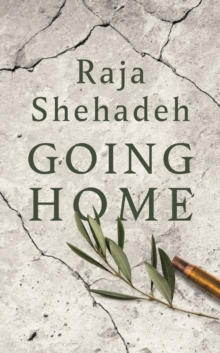 Going Home : A Walk Through Fifty Years of Occupation, Hardback Book