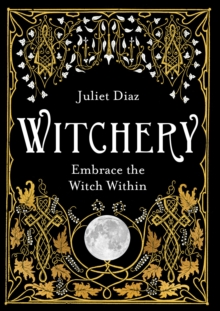 Witchery : Embrace the Witch Within, EPUB eBook