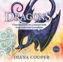 Dragons : Your Celestial Guardians, CD-Audio Book
