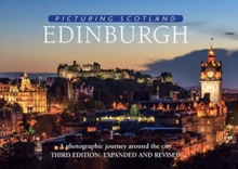 Edinburgh: Picturing Scotland : A photographic journey around the city, Hardback Book