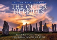 The Outer Hebrides: Picturing Scotland : From the Butt of Lewis to Mingulay, Hardback Book
