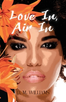 Love In, Air In, Paperback Book