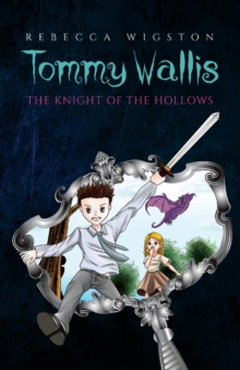 Tommy Wallis, The Knight of the Hollows, Paperback Book