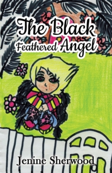 The Black Feathered Angel, Paperback Book