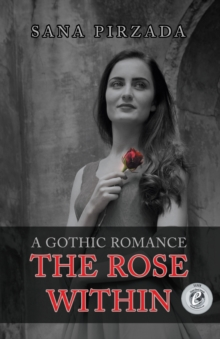The Rose Within, Paperback Book