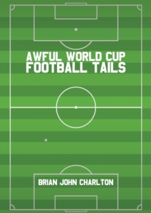 Awful World Cup Football Tails, Paperback Book