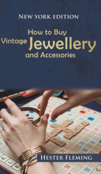 How to Buy Vintage Jewellery and Accessories, Hardback Book