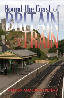 Round the Coast of Britain by Train, Paperback Book