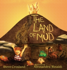 The Land of Mud, Hardback Book