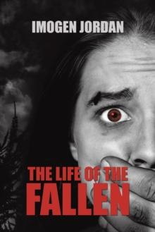 The Life of the Fallen, Paperback / softback Book