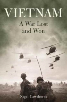Vietnam: a War Lost and Won, Paperback / softback Book