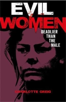 Evil Women, Paperback / softback Book