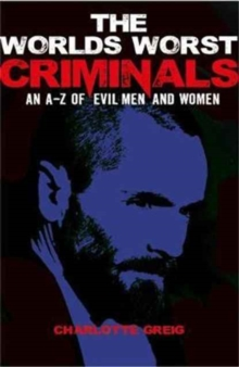 The World's Worst Criminals, Paperback Book