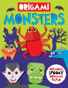 Origami Monsters : Includes spooky origami paper, Paperback / softback Book