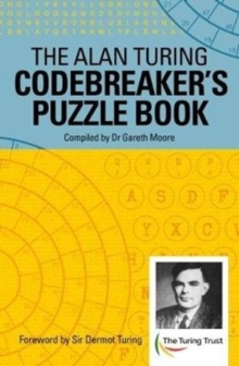 The Alan Turing Codebreaker's Puzzle Book, Paperback Book