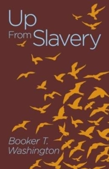Up from Slavery, Paperback Book