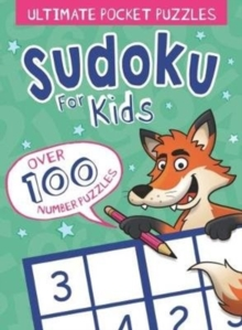 Ultimate Pocket Puzzles: Sudoku for Kids, Paperback Book