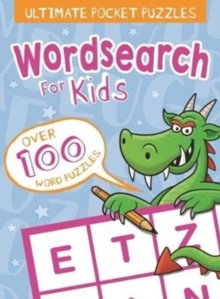 Ultimate Pocket Puzzles: Wordsearch for Kids, Paperback Book