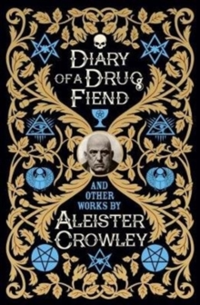 Diary of a Drug Fiend, Hardback Book