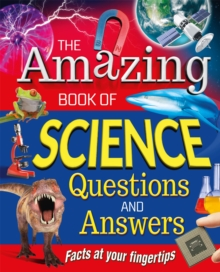 The Amazing Book of Science Questions and Answers : Facts at your fingertips, EPUB eBook