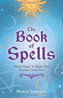 The Book of Spells, Paperback / softback Book