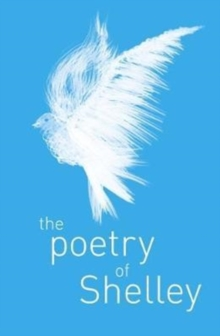 The Poetry of Percy Shelley, Paperback / softback Book
