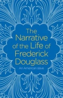 The Narrative of the Life of Frederick Douglass, Paperback / softback Book
