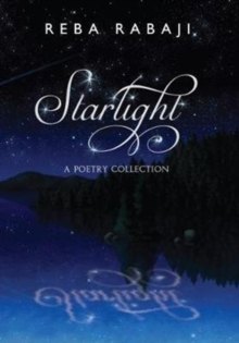 Starlight : A Poetry Collection, Paperback Book