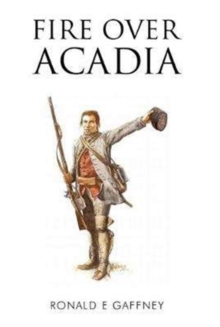 Fire Over Acadia, Paperback Book