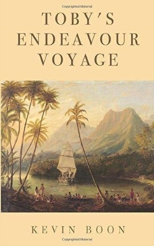 Toby's Endeavour Voyage, Paperback Book
