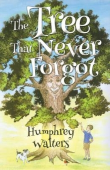 The Tree That Never Forgot, Paperback / softback Book