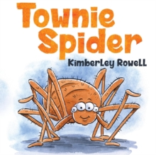 Townie Spider, Paperback / softback Book
