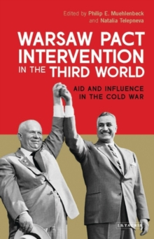 Warsaw Pact Intervention in the Third World : Aid and Influence in the Cold War, Hardback Book