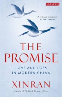 The Promise : Love and Loss in Modern China, Hardback Book