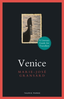 Venice : A Literary Guide for Travellers, Paperback / softback Book