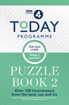 Today Programme Puzzle Book 2 : Over 250 brainteasers from the land, sea and ice, Paperback / softback Book