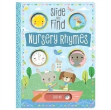 Slide and Find Nursery Rhymes, Board book Book