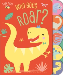 Who Goes Roar?, Board book Book