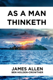 As a Man Thinketh, Paperback / softback Book
