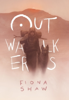 Outwalkers, Hardback Book