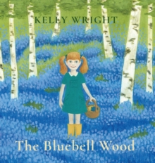 The Bluebell Wood, Hardback Book